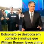 Bolsonaro diz que William Bonner levou chifre durante comício