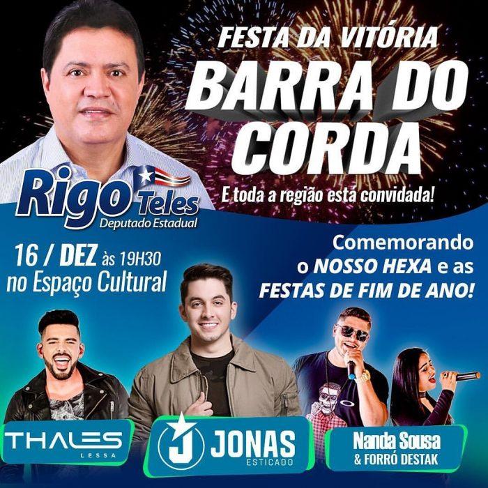 Jonas Esticado vem a Barra do Corda comemorar o 6° mandato de Rigo Teles