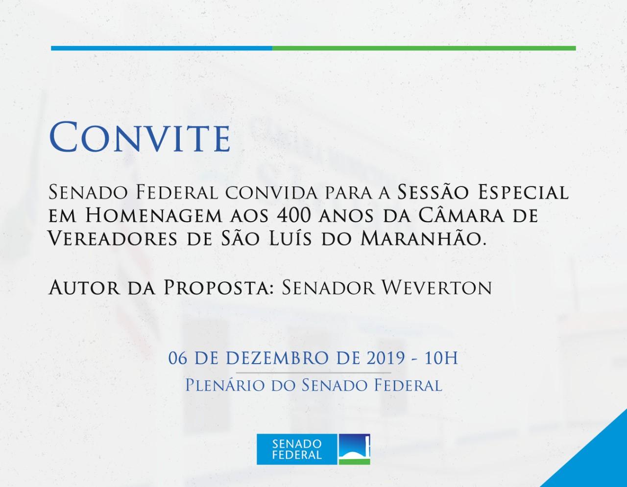 Sessão especial no Senado comemora 400 anos da Câmara de São Luís