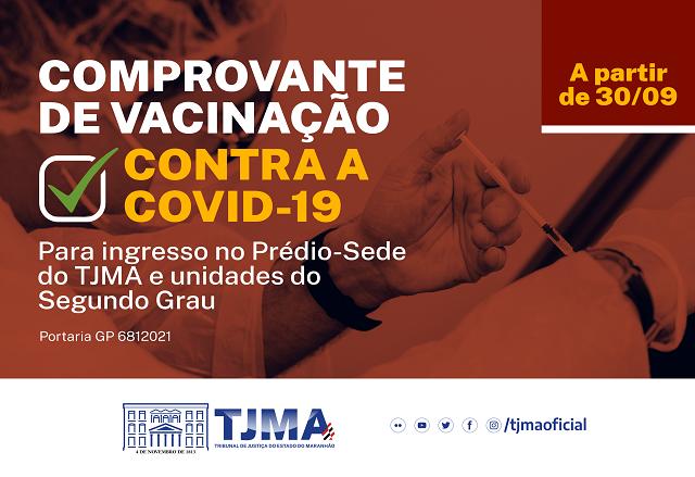 Carteira de vacinação passa a ser obrigatória para entrada na sede do TJMA e unidades judiciais